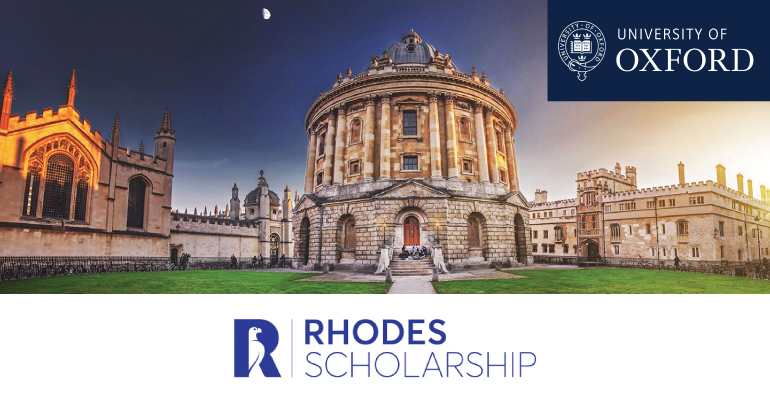The Rhodes Scholarship 2021 for Postgraduate Study at the University of Oxford